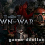 Warhammer 40 000: Dawn of War 3. Релиз.
